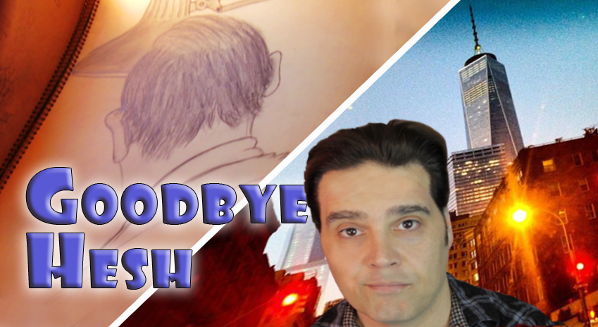 goodbye hesh
